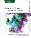 Cover of Adopting Elixir: From Concept to Production
