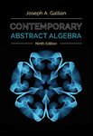 Cover of Contemporary Abstract Algebra, Ninth Edition
