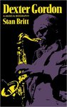 Cover of Dexter Gordon: A Musical Biography