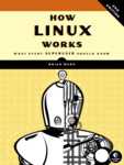 Cover of How Linux Works (2nd Edition)