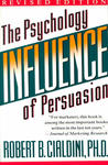 Cover of Influence: The Psychology of Persuasion (Revised Edition)