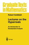 Cover of Lectures on the Hyperreals: An Introduction to Nonstandard Analysis