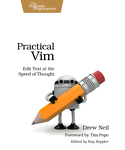 Cover of Practical Vim: Edit Text at the Speed of Thought