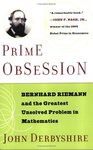 Cover of Prime Obsession: Bernhard Riemann and the Greatest Unsolved Problem in Mathematics