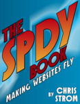 Cover of The SPDY Book: Making Websites Fly