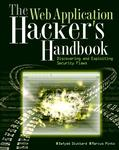 Cover of The Web Application Hacker's Handbook: Detecting and Exploiting Security Flaws
