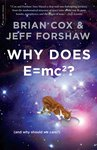 Cover of Why does E = mc²? (and why should we care?)